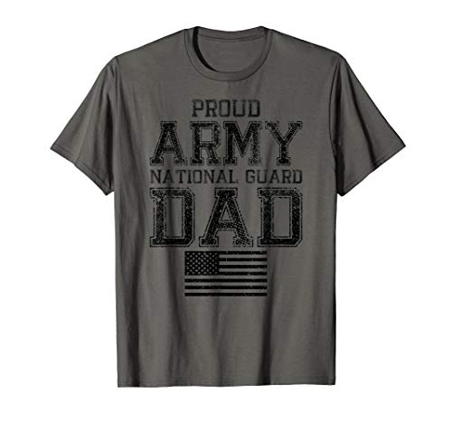 Proud Army National Guard Dad T-Shirt U.S. Military Gift Tee
