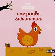 Une poule sur un mur par Christel Denolle
