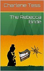 The Rebecca Bride