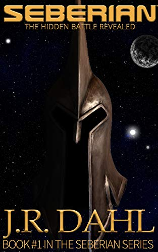 SEBERIAN: The Hidden Battle Revealed: (Angels & Demons in SPACE.  Clean Sci-Fi with Spiritual Warfare)