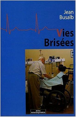 Télécharger en ligne Vies Brisees pdf ebook