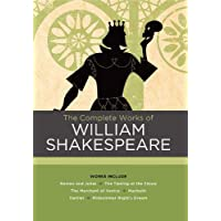 The Complete Works of William Shakespeare: Works include: Romeo and Juliet; The Taming of the Shrew; The Merchant of Venice; Macbeth; Hamlet; A Midsummer Night's Dream