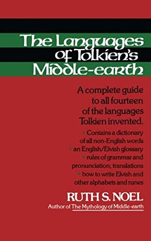 The Languages of Tolkien's Middle-Earth: A Complete Guide to All Fourteen of the Languages Tolkien (The Languages Of Tolkien)