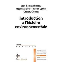 Introduction à l'histoire environnementale - Nº 640