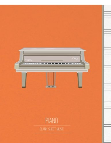 Blank Sheet Music for Piano: Music Manuscript Staff Paper & Music Notebook