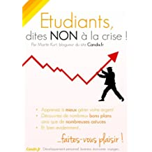 Etudiants: dites non à la crise (French Edition)