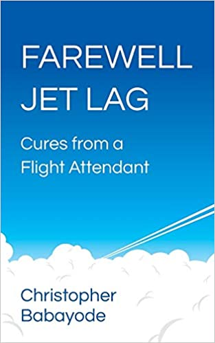 Buy Farewell Jet Lag: Cures from a Flight Attendant Book