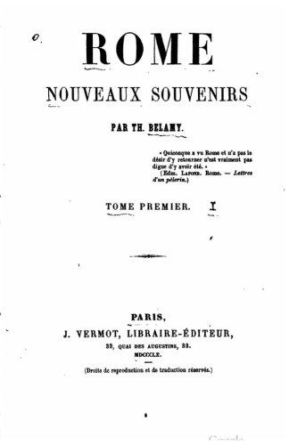 Rome, Nouveaux Souvenirs, Vol. I (French Edition)