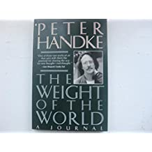 The Weight of the World (English and German Edition)