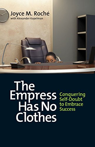 The Empress Has No Clothes: Conquering Self-Doubt to Embrace Success