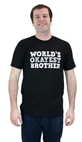JTshirt.com-19618-World\'s Okayest Brother | Funny Brotherly Love Humor Unisex T-shirt-B00TEAZ5C0-T Shirt Design