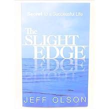 The Slight Edge: Secret to a Successful Life