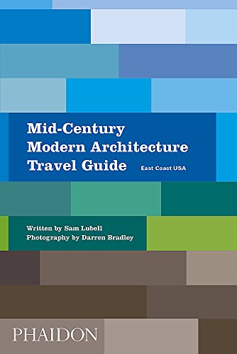 Pdf Travel Mid-Century Modern Architecture Travel Guide: East Coast USA