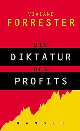 Die Diktatur des Profits