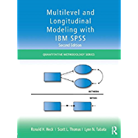 Multilevel and Longitudinal Modeling with IBM SPSS (Quantitative Methodology Series) (English Edition)