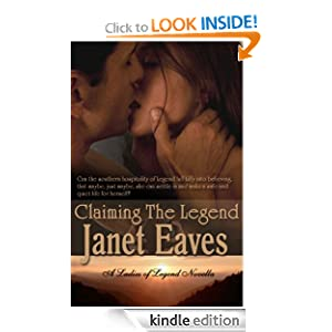 Claiming the Legend (Ladies of Legend) Janet Eaves