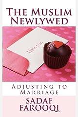 The Muslim Newlywed: Adjusting to Marriage