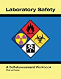 Laboratory Safety A Self-Assessment Workbook, Diane Davis, 0891895701