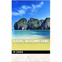 A Real Skeleton Island