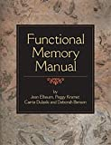 Functional Memory Manual, Jean Elbaum, 188331559X