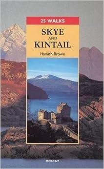 25 Walks: Skye and Kintail
