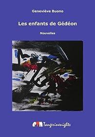 Les Enfants de Gédéon par Genevieve Buono