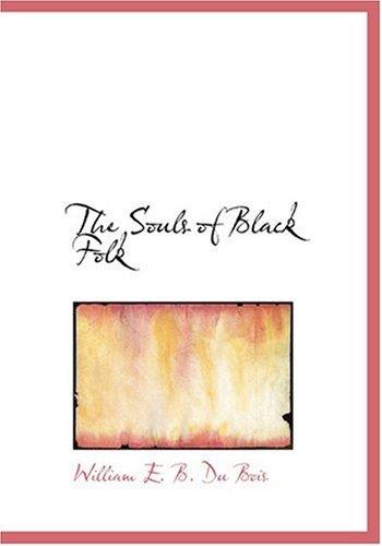 Download The Souls of Black Folk (Large Print Edition) PDF