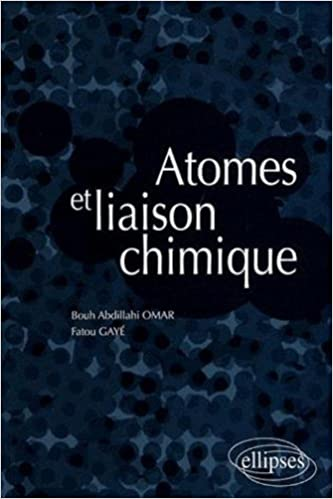 Ebook ita téléchargement gratuit torrent Atomes et liaison chimique by Abdillahi Omar Bouh,Fatou Gayé en français PDF FB2 iBook 2729835644
