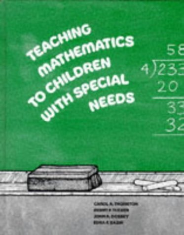 Teaching Mathematics to Children with Special Needs by Carol A. Thornton, Benny F. Tucker, John A. Dossey, Edna R. Bazik (January 1, 1983) Hardcover