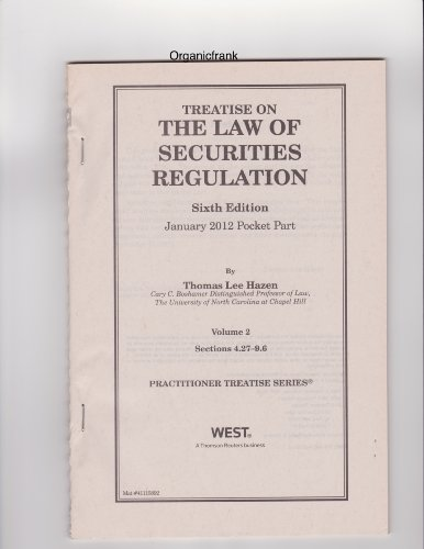 Treatise on The Law of Securities Regulation, 6th Edition - January 2012 Pocket Part (Volume 2 - Sections 4.27-9.6)