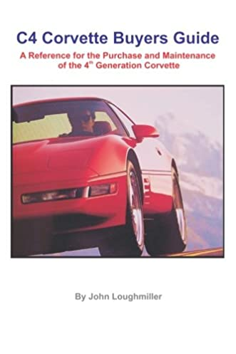 c4 corvette buyers guide a reference for the purchase and rh amazon com corvette c3 buyer's guide corvette buyers guide c7