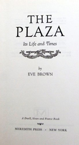 The Plaza, 1907-1967: Its Life and Times (The Plaza Salt Lake City)