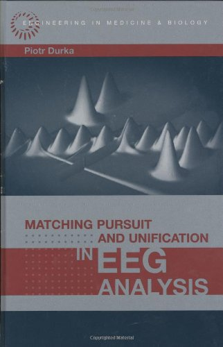 Matching Pursuit and Unification in EEG Analysis (Engineering in Medicine & Biology) by Brand: Artech House