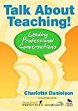 Talk About Teaching!: Leading Professional Conversations