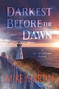 Darkest Before the Dawn (Sgt. Windflower Mystery Series Book 7) by [Martin, Mike]