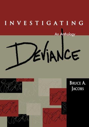 Investigating Deviance: An Anthology