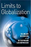 img - for Limits to Globalization: Welfare States and the World Economy by Elmar Rieger (2003-05-12) book / textbook / text book