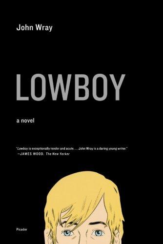 Read Online Lowboy: A Novel pdf