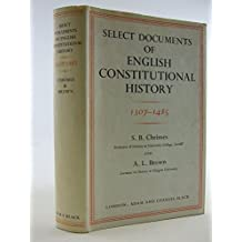 Select Documents of English Constitutional History, 1307-1485