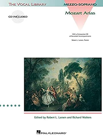 Mozart Arias for Mezzo-Soprano: The Vocal Library (Vocal Collection) (Aria Sheet Music)