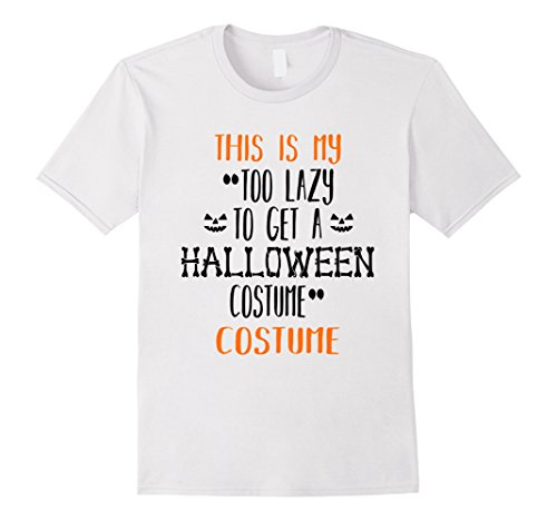 Mens Funny Too Lazy Halloween Costume T Shirt For Guys & Girls 2XL White (White Guy Halloween Ideas)
