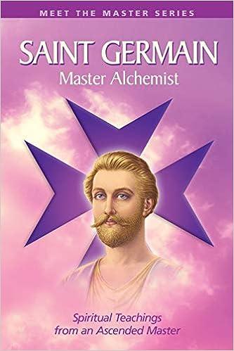 Saint Germain: The Master Alchemist (Meet the Masters): Prophet, Mark L.,  Prophet, Elizabeth Clare: 9780922729951: Amazon.com: Books