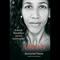 Amon: ik ben de kleindochter van een nazikampbeul