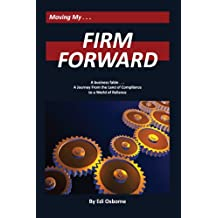 Firm Forward: A Journey From the Land of Compliance to a World of Reliance
