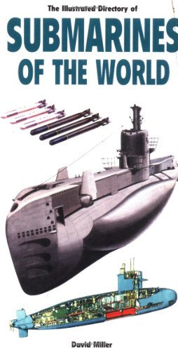 Illustrated Directory of Submarines of the World (Illustrated Directory)