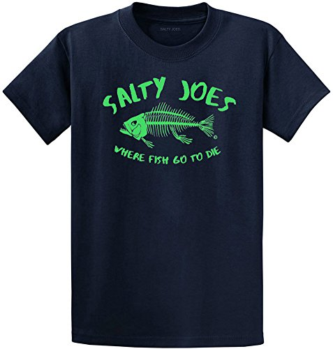 Salty Joe's Where Fish Go to Die Logo Cotton T-Shirts Regular Big and Tall