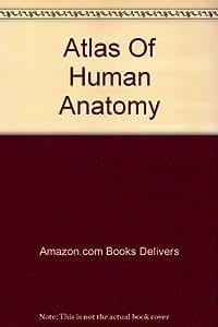 Atlas Of Human Anatomy (Visceral Anatomy, Volume 2)