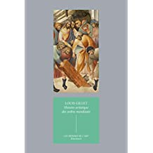 Histoire artistique des ordres mendiants: Essai sur l'art religieux du XIIIe au XVIIe siècle (Les mondes de l'art t. 6) (French Edition)