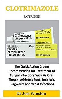 Lotrimin: The Quick Action Cream Recommended For Treatment Of Fungal Infections Such As Oral Thrush, Athlete's Foot, Jock Itch, Ringworm And Yeast Infections por Dr Joel Winston epub