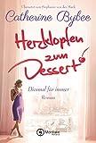 Herzklopfen zum Dessert (Diesmal für immer 3) (German Edition)